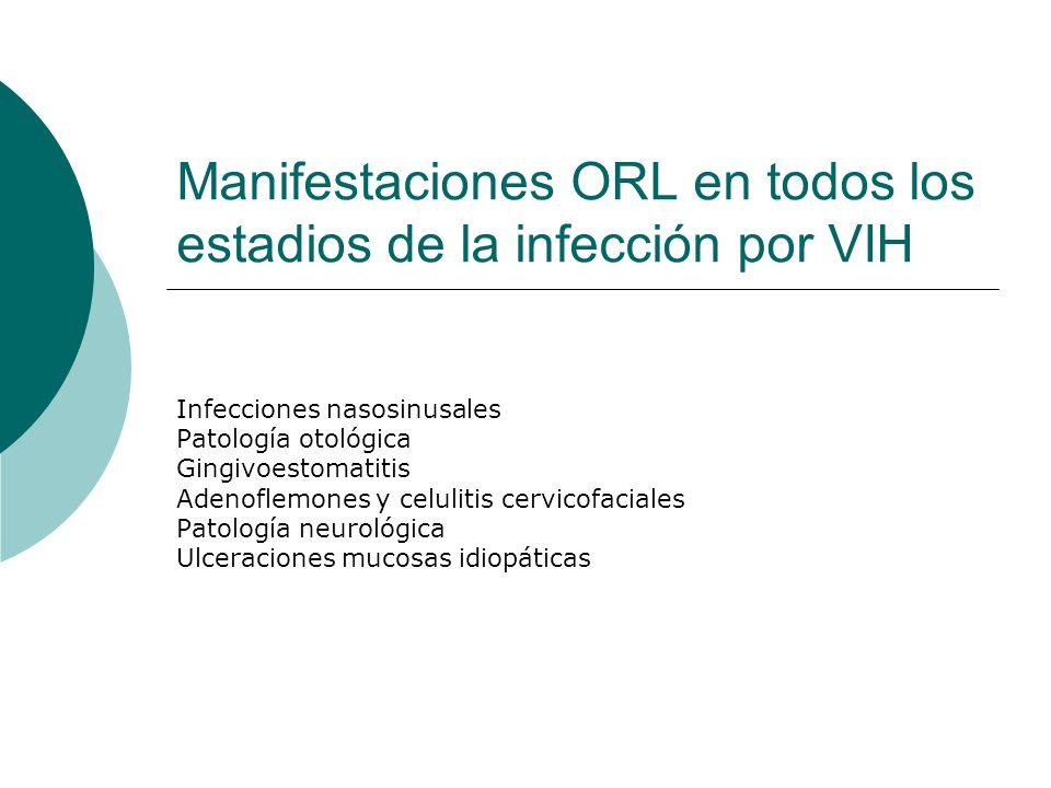 Manifestaciones ORL en todos los estadios de la infección por VIH