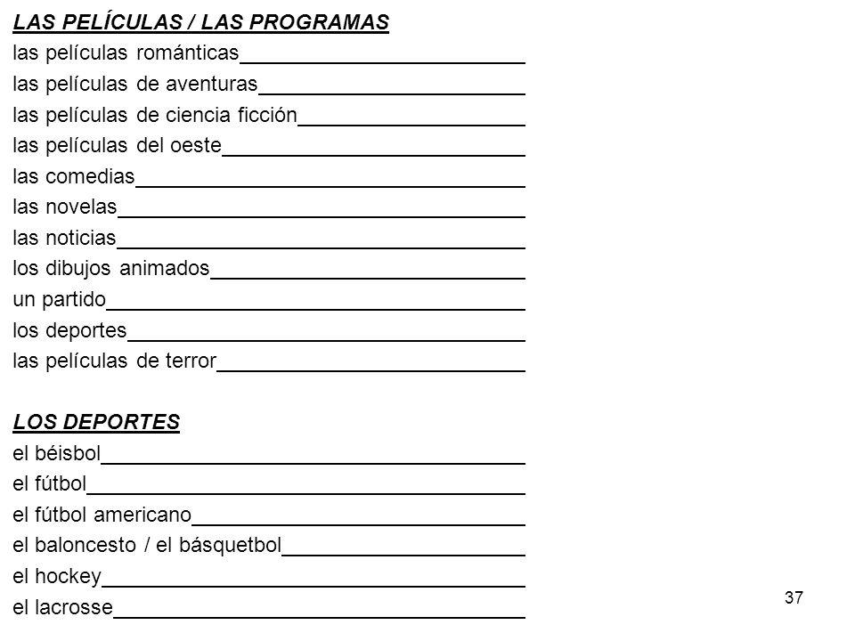 LAS PELÍCULAS / LAS PROGRAMAS