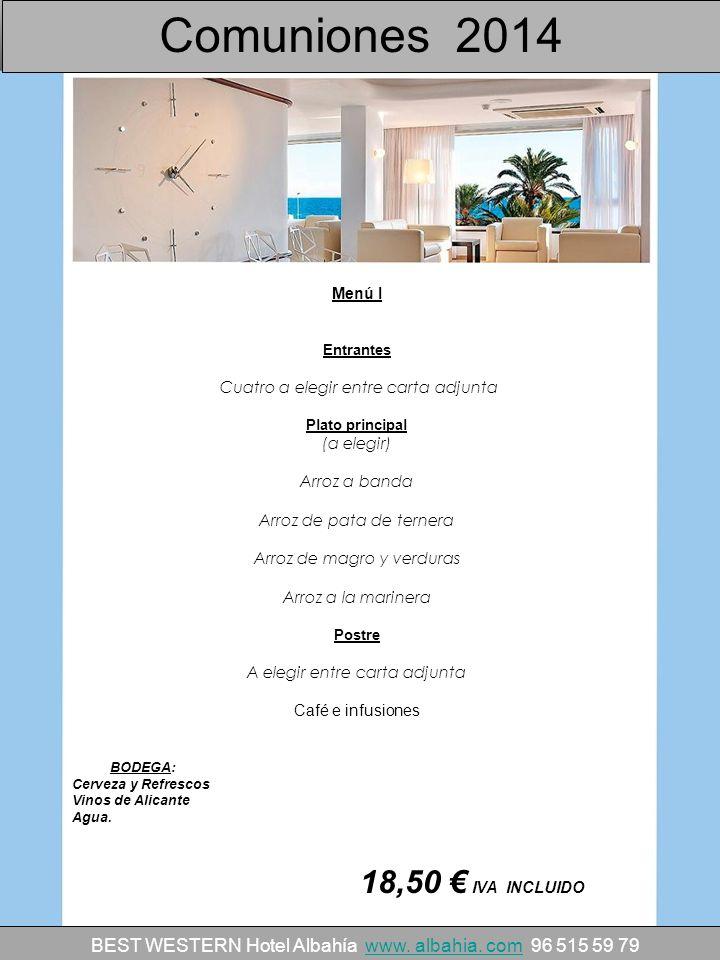 Comuniones 2014 18,50 € IVA INCLUIDO