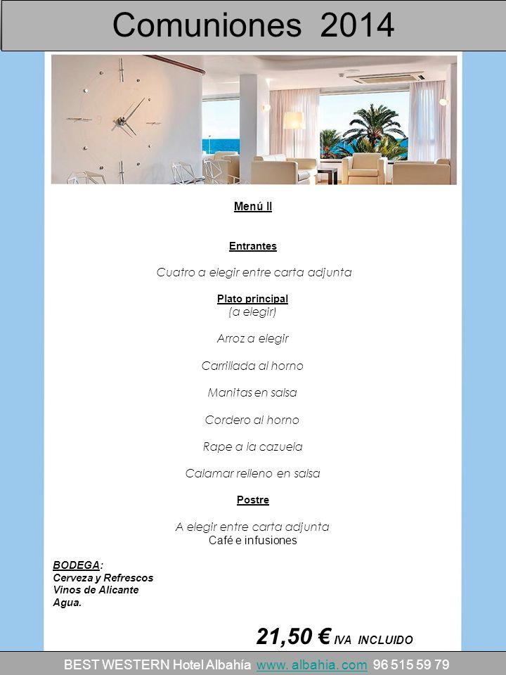 Comuniones 2014 21,50 € IVA INCLUIDO
