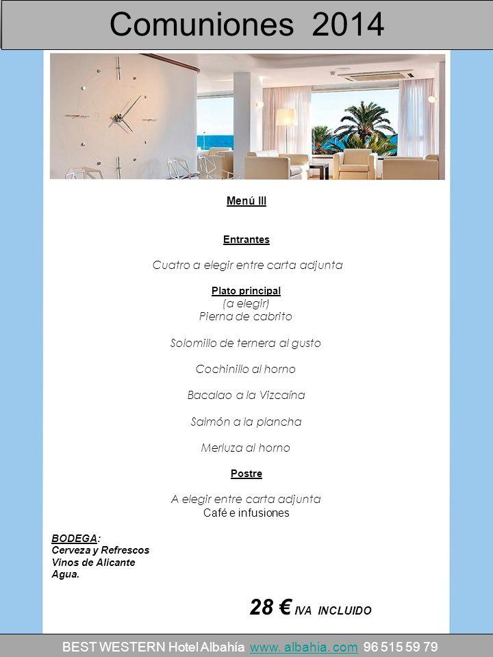 Comuniones 2014 28 € IVA INCLUIDO