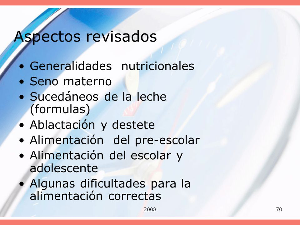 Aspectos revisados Generalidades nutricionales Seno materno