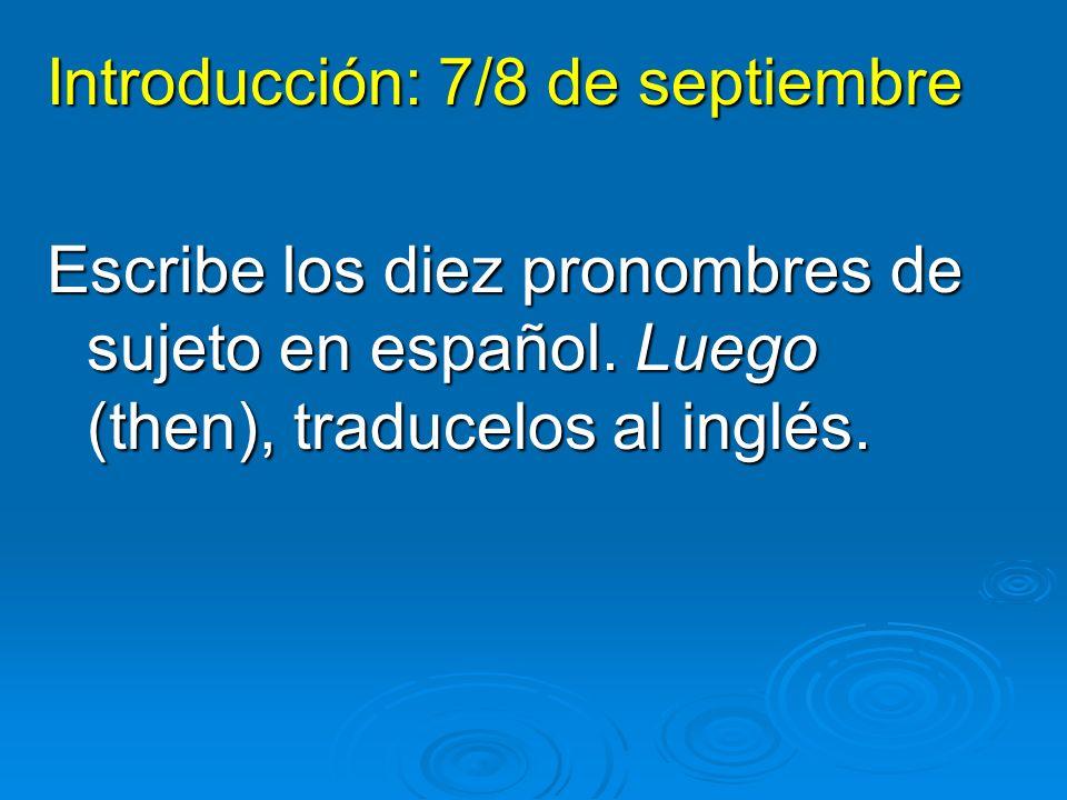 Introducción: 7/8 de septiembre