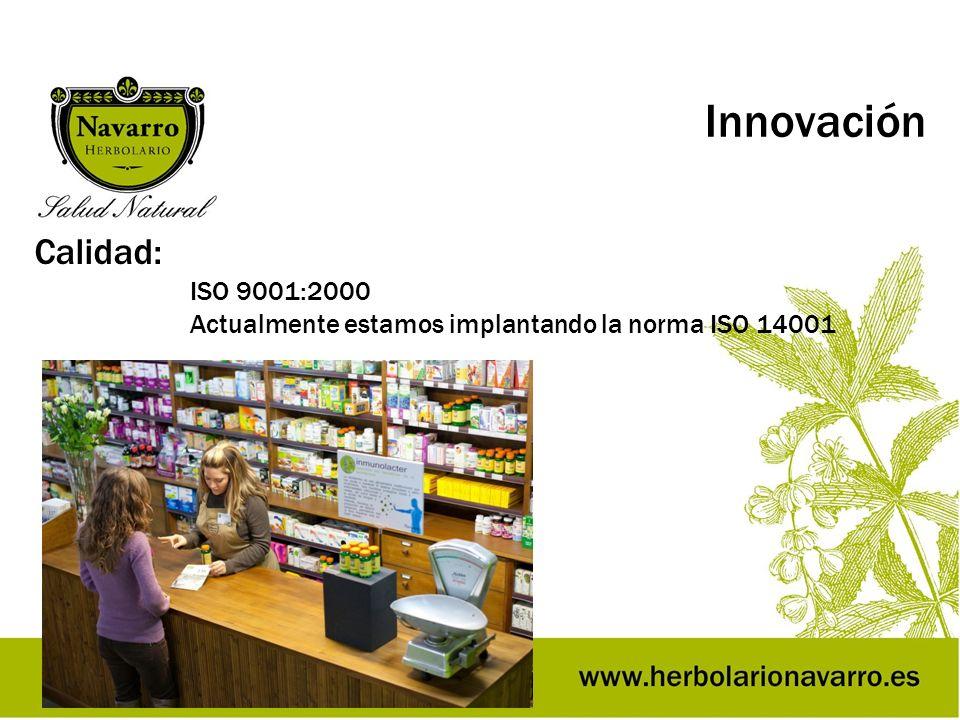 Innovación Calidad: ISO 9001:2000