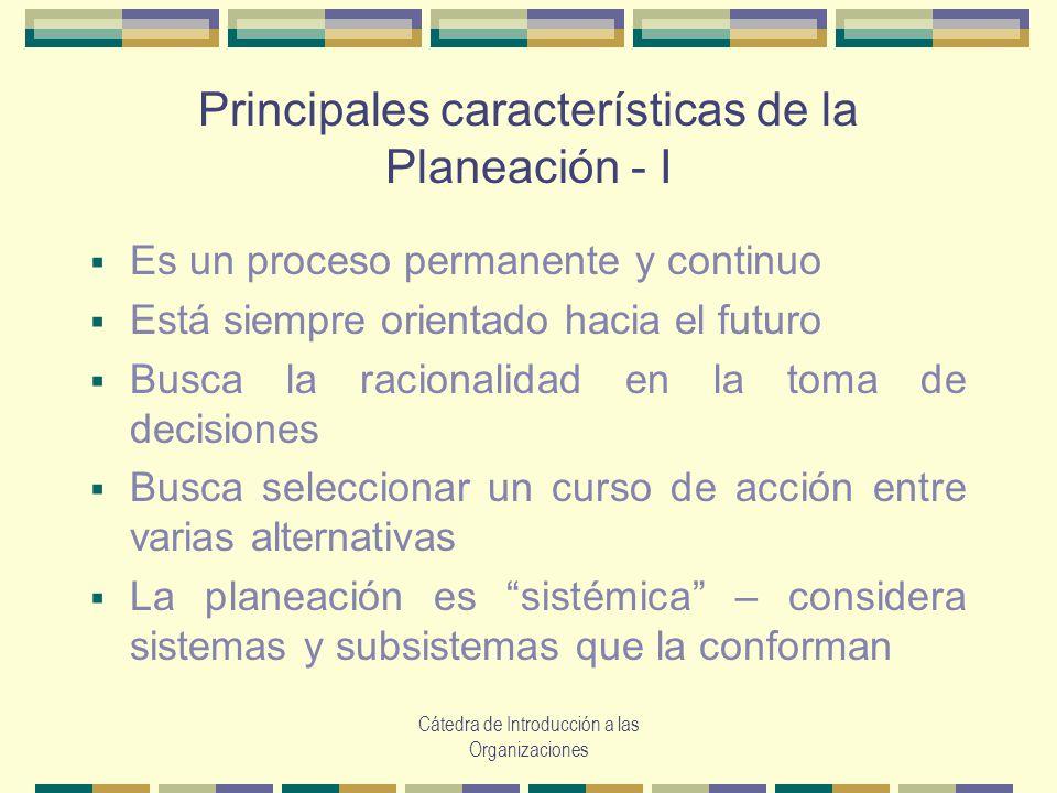 Principales características de la Planeación - I