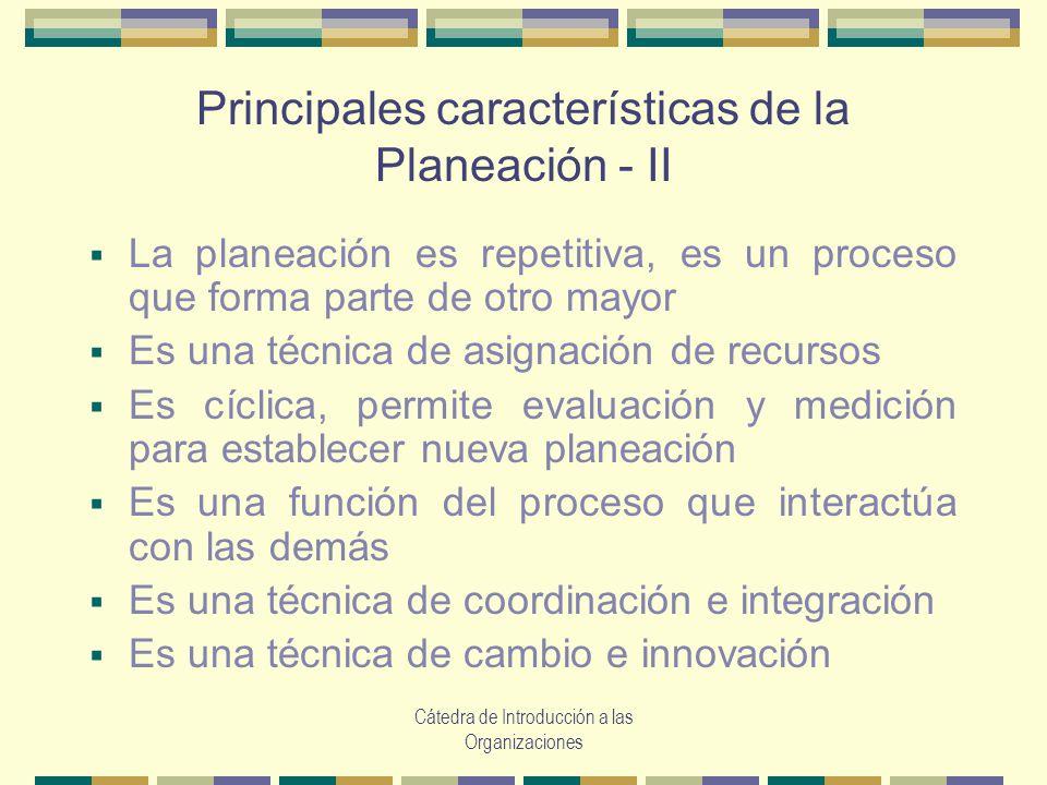 Principales características de la Planeación - II