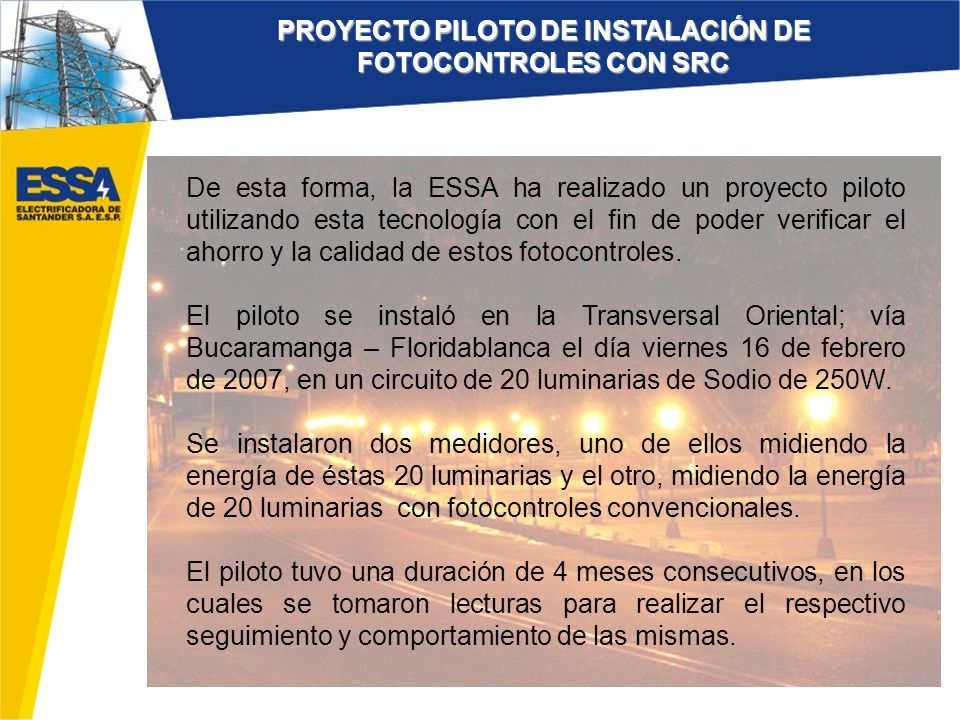 PROYECTO PILOTO DE INSTALACIÓN DE FOTOCONTROLES CON SRC
