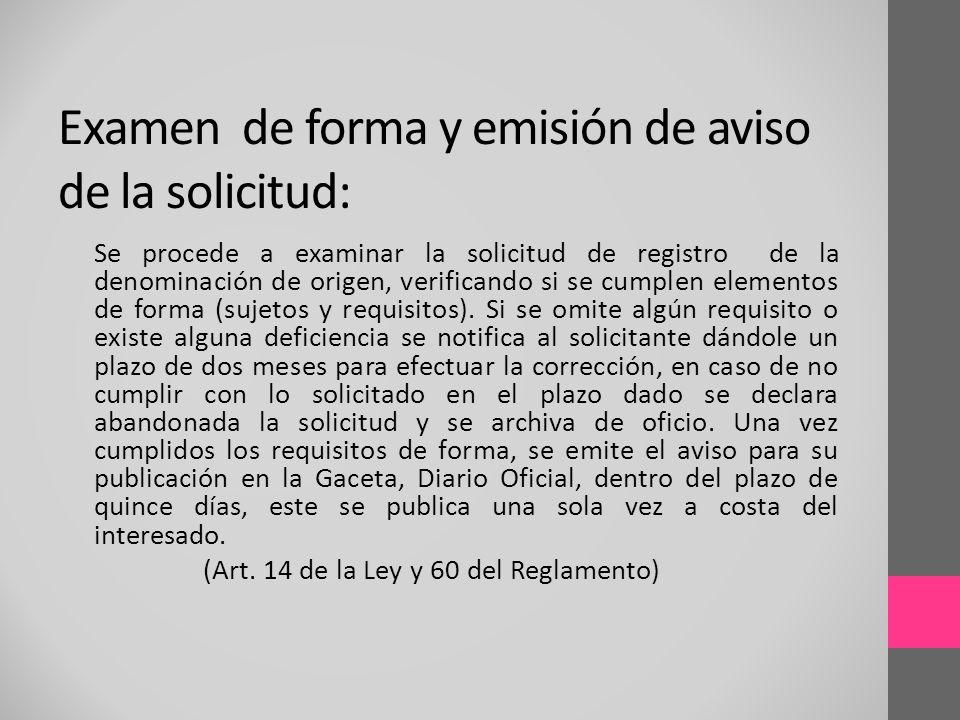 Examen de forma y emisión de aviso de la solicitud: