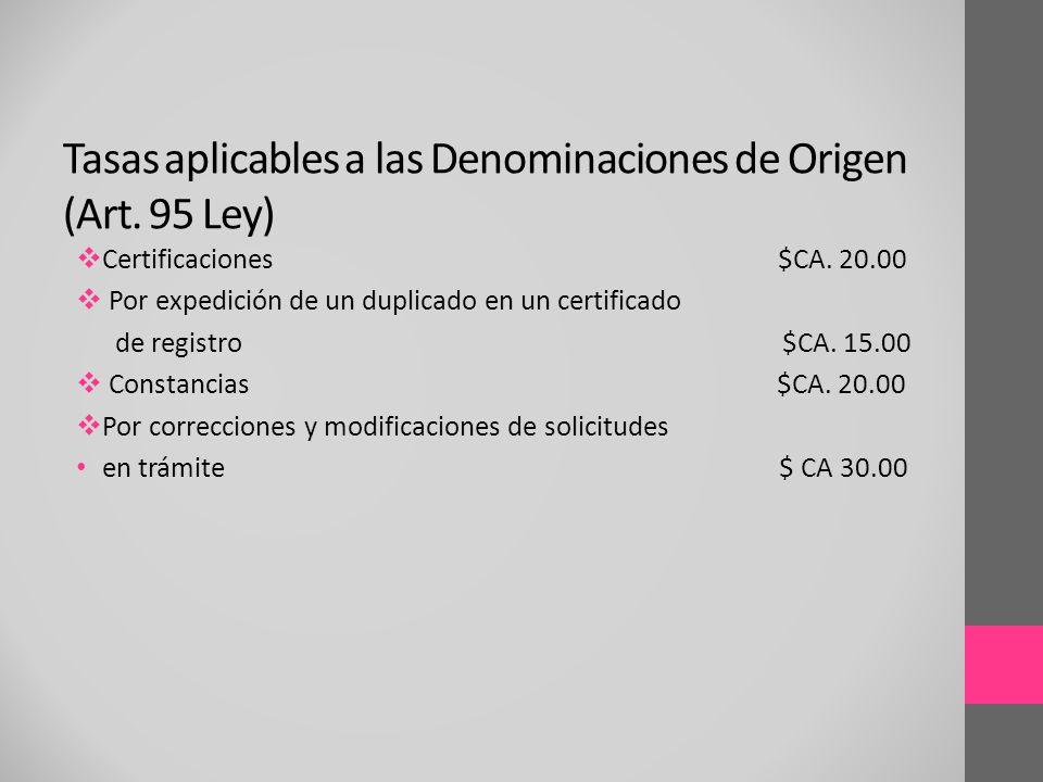 Tasas aplicables a las Denominaciones de Origen (Art. 95 Ley)