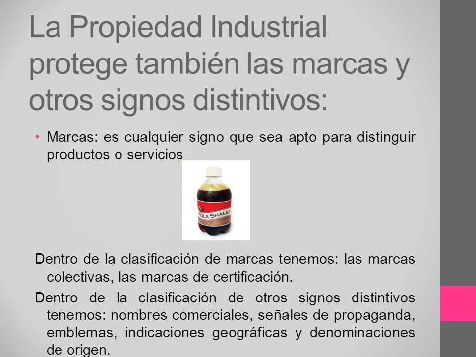 La Propiedad Industrial protege también las marcas y otros signos distintivos: