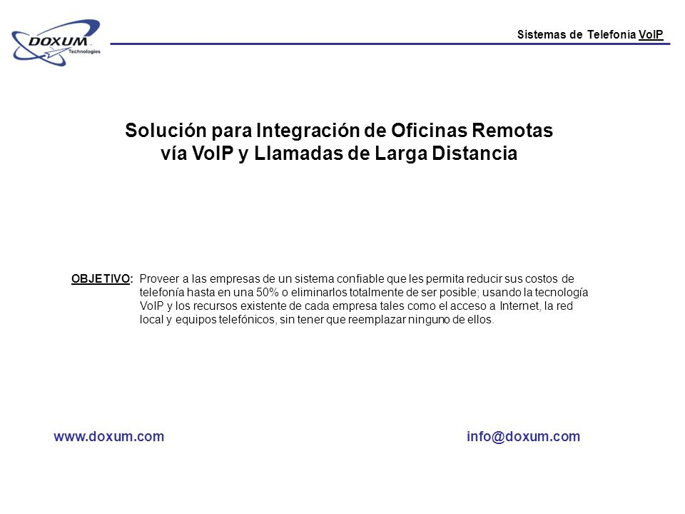 Solución para Integración de Oficinas Remotas vía VoIP y Llamadas de Larga Distancia