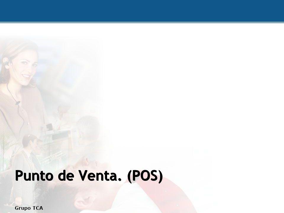 Punto de Venta. (POS) Grupo TCA