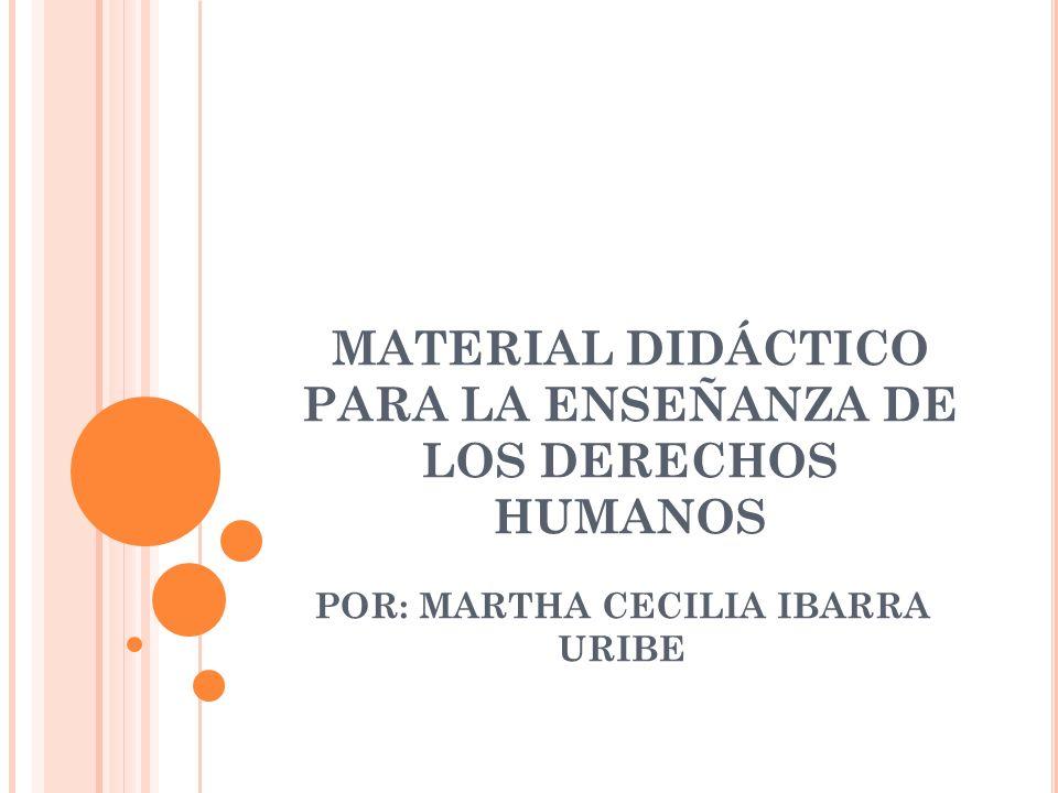 MATERIAL DIDÁCTICO PARA LA ENSEÑANZA DE LOS DERECHOS HUMANOS