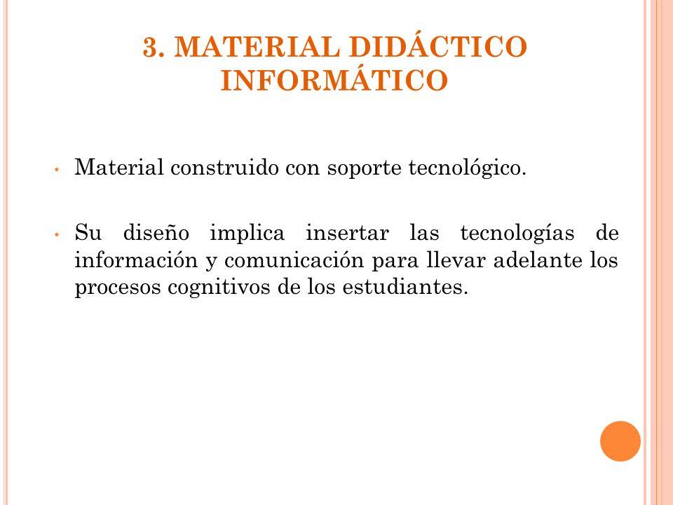 3. MATERIAL DIDÁCTICO INFORMÁTICO