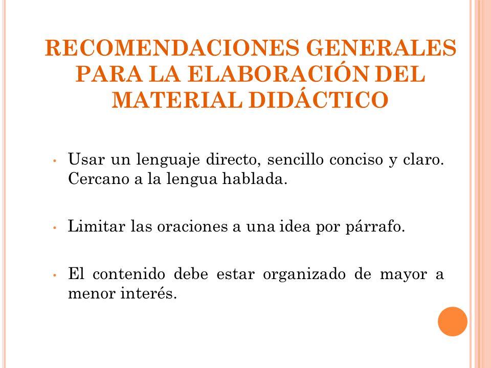 RECOMENDACIONES GENERALES PARA LA ELABORACIÓN DEL MATERIAL DIDÁCTICO