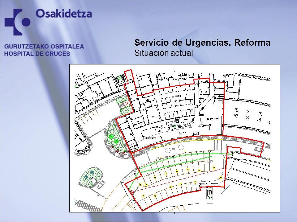 Servicio de Urgencias. Reforma