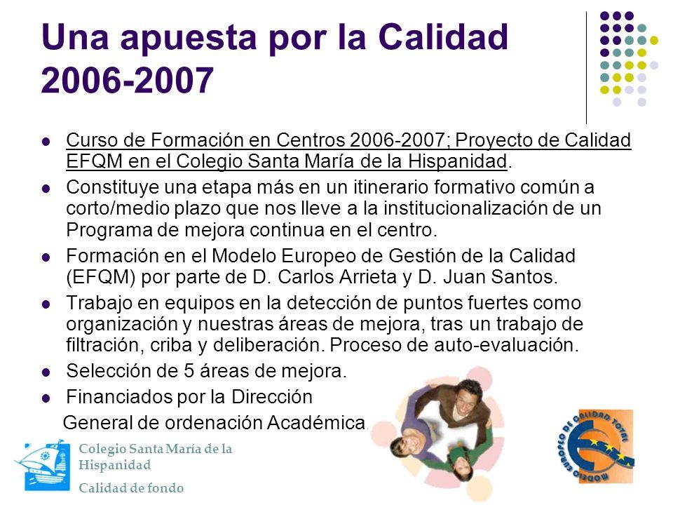Una apuesta por la Calidad 2006-2007