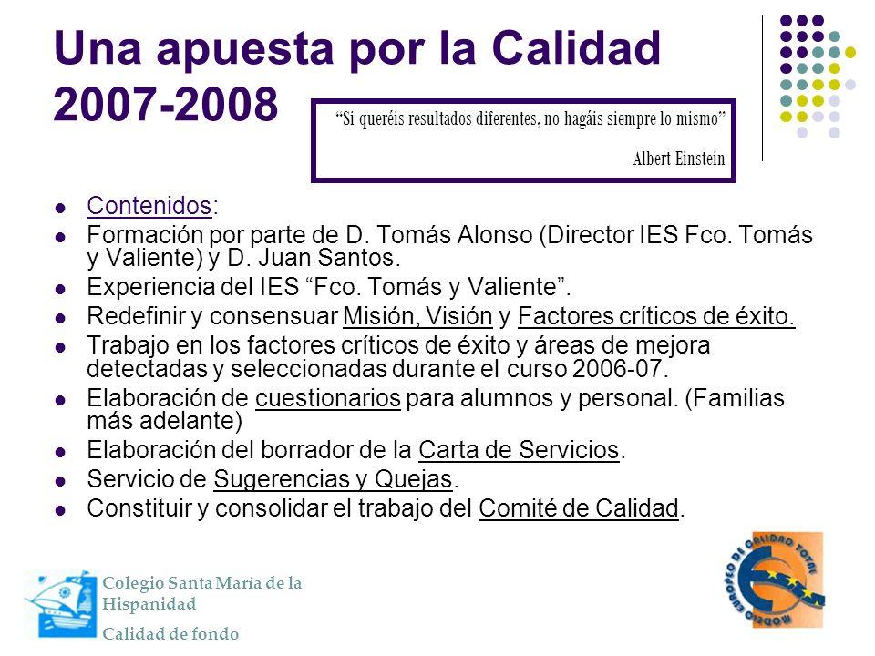 Una apuesta por la Calidad 2007-2008