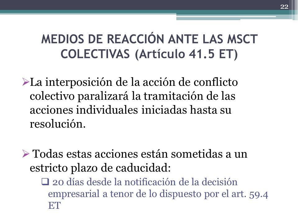 MEDIOS DE REACCIÓN ANTE LAS MSCT COLECTIVAS (Artículo 41.5 ET)
