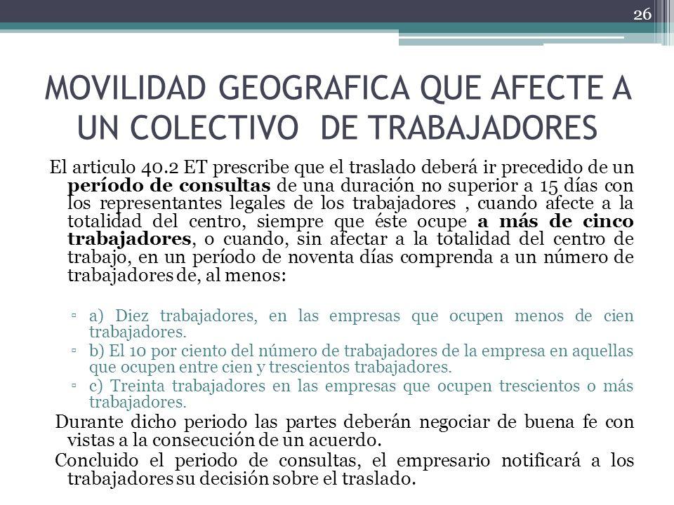 MOVILIDAD GEOGRAFICA QUE AFECTE A UN COLECTIVO DE TRABAJADORES