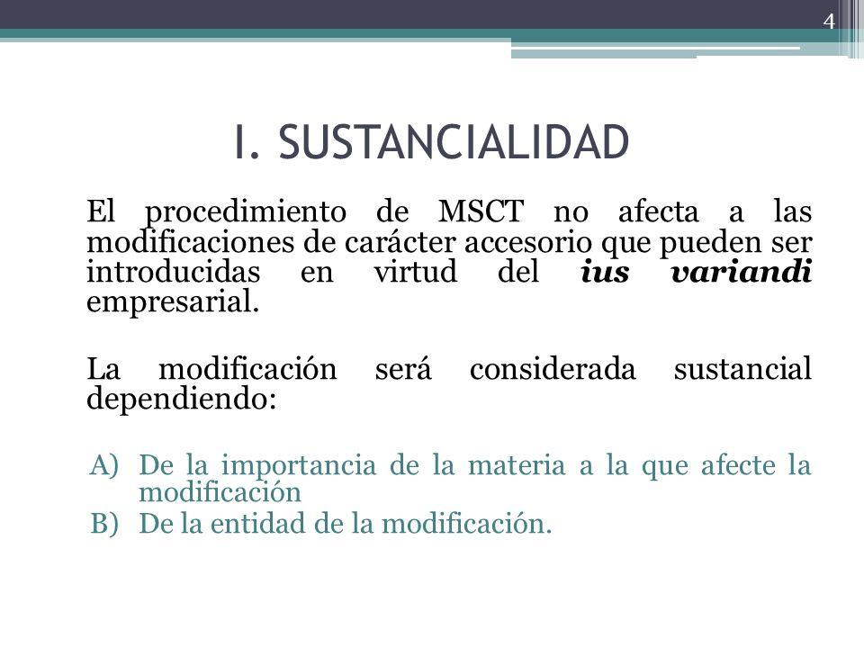 I. SUSTANCIALIDAD