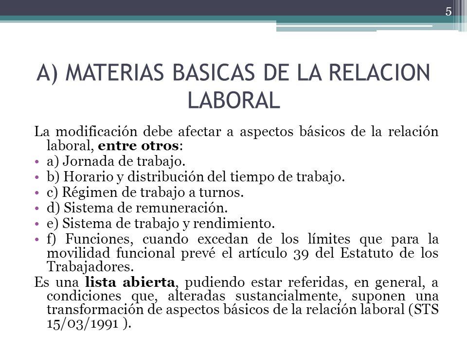 A) MATERIAS BASICAS DE LA RELACION LABORAL