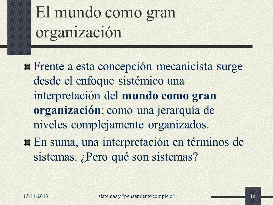 El mundo como gran organización