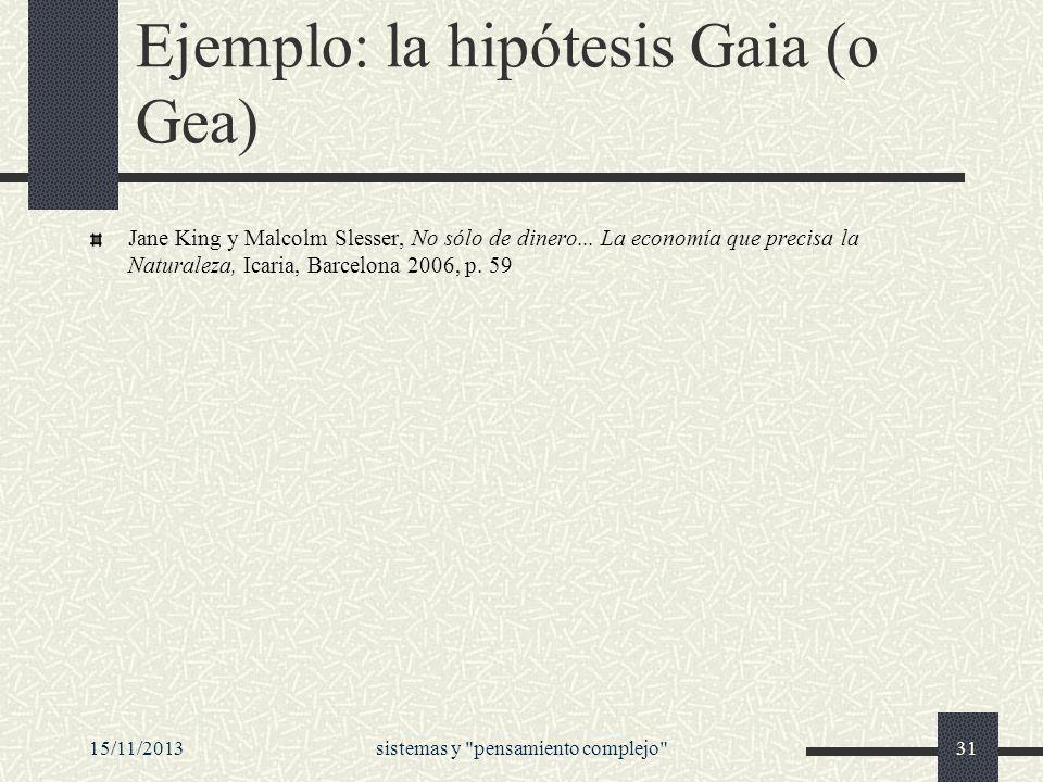 Ejemplo: la hipótesis Gaia (o Gea)