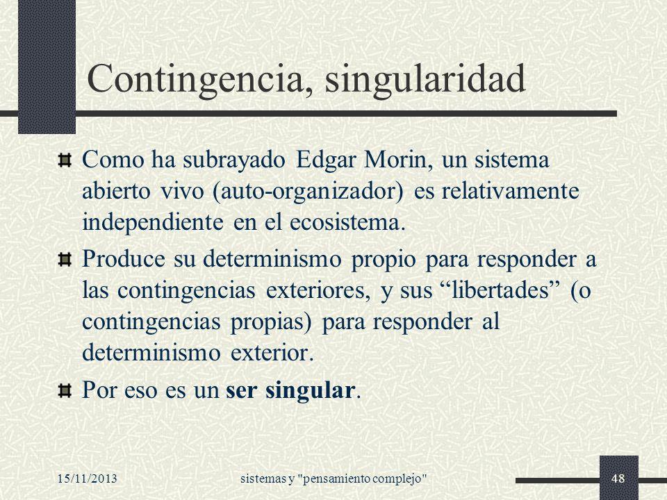 Contingencia, singularidad