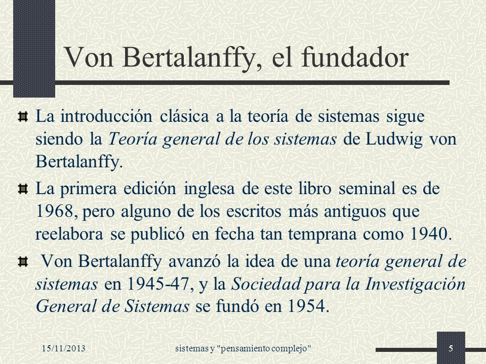 Von Bertalanffy, el fundador