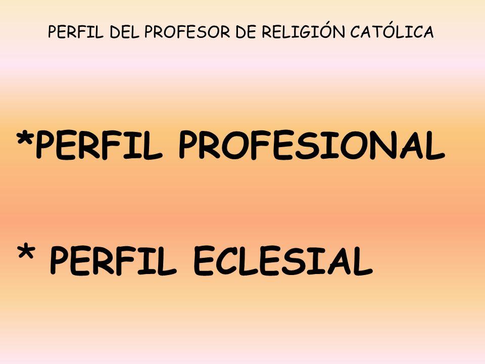 PERFIL DEL PROFESOR DE RELIGIÓN CATÓLICA