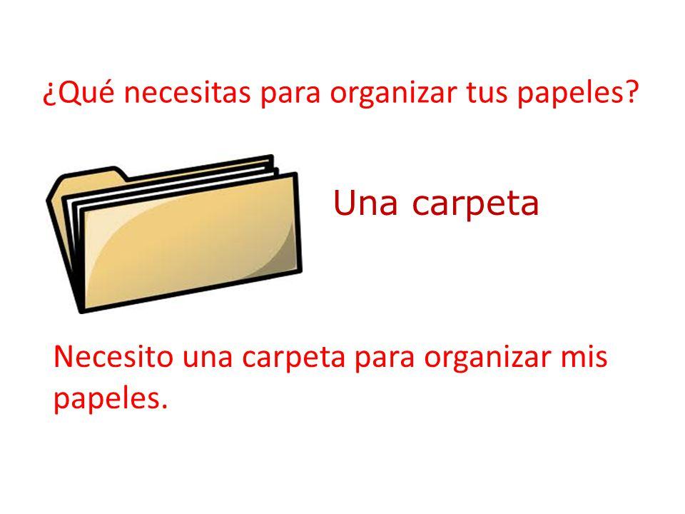 ¿Qué necesitas para organizar tus papeles
