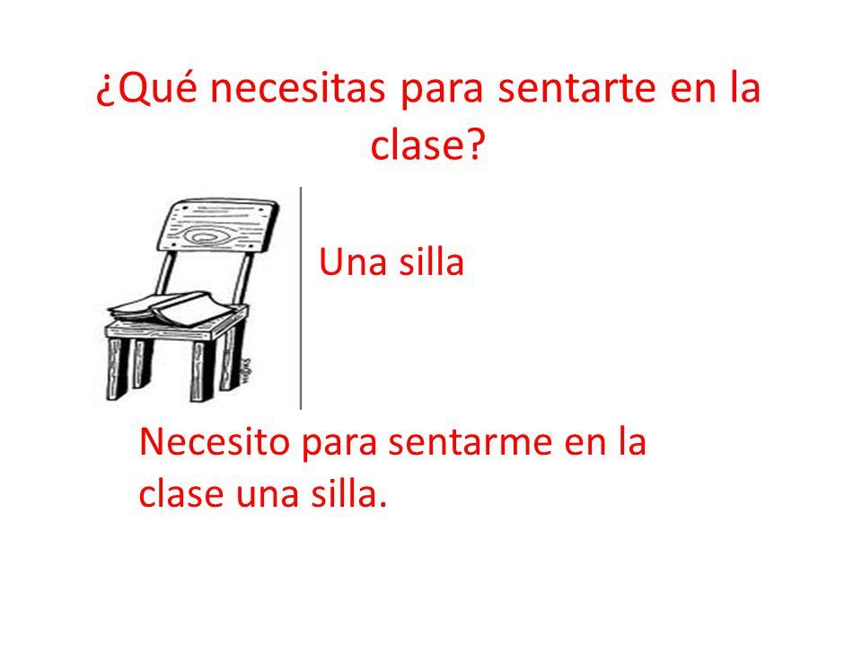 ¿Qué necesitas para sentarte en la clase