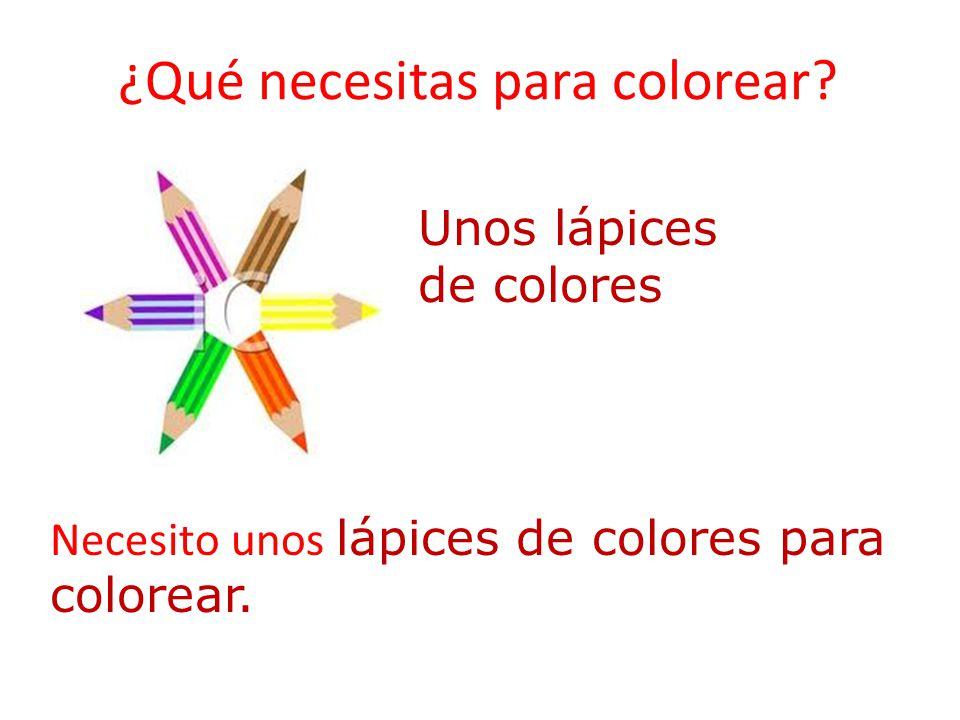 ¿Qué necesitas para colorear