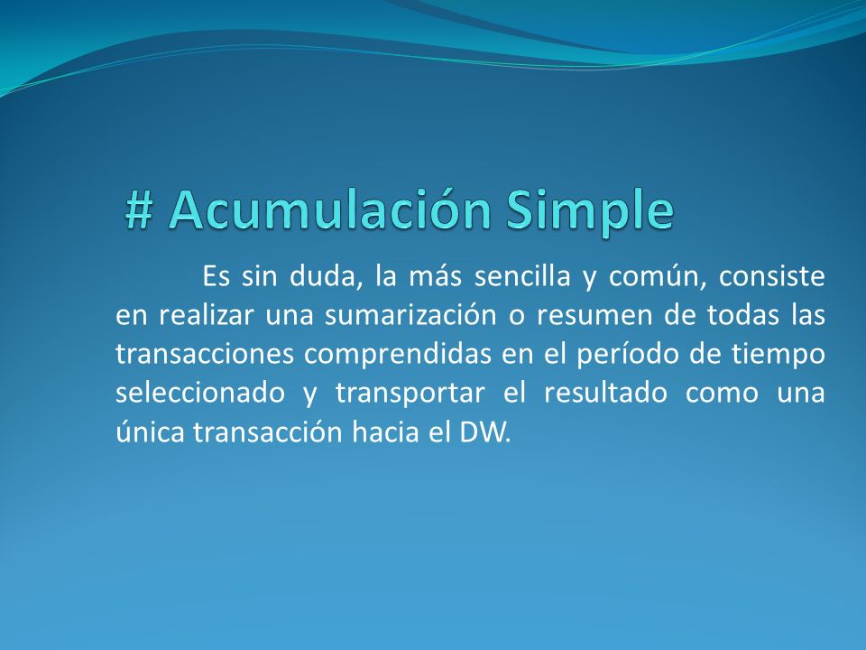 # Acumulación Simple