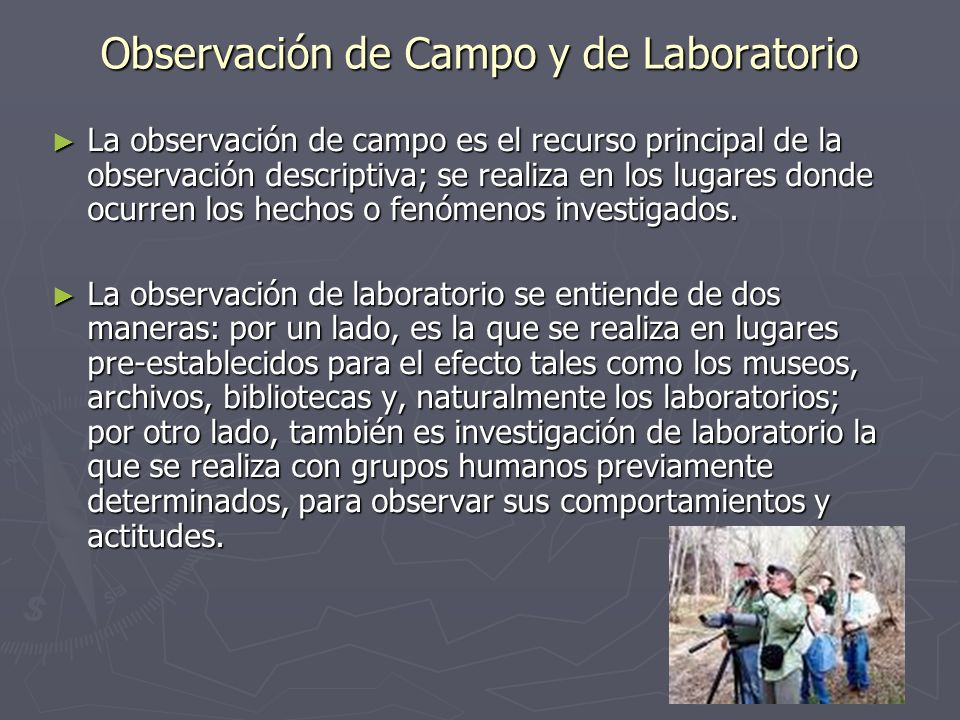 Observación de Campo y de Laboratorio