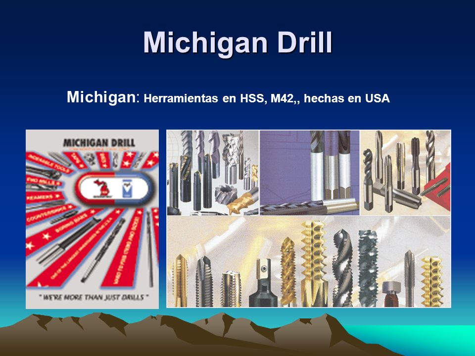 Michigan Drill Michigan: Herramientas en HSS, M42,, hechas en USA