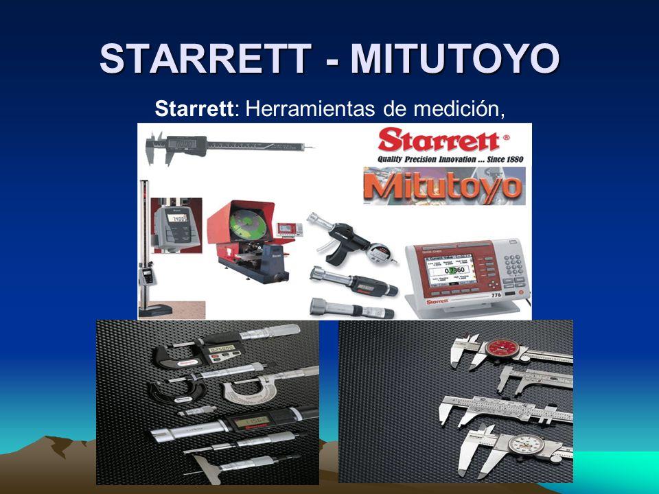 STARRETT - MITUTOYO Starrett: Herramientas de medición,