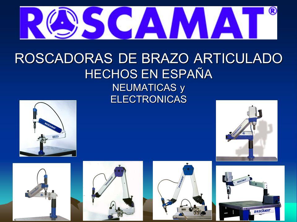 ROSCADORAS DE BRAZO ARTICULADO HECHOS EN ESPAÑA NEUMATICAS y ELECTRONICAS