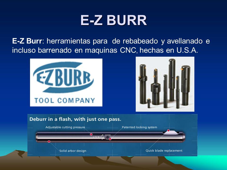 E-Z BURRE-Z Burr: herramientas para de rebabeado y avellanado e incluso barrenado en maquinas CNC, hechas en U.S.A.