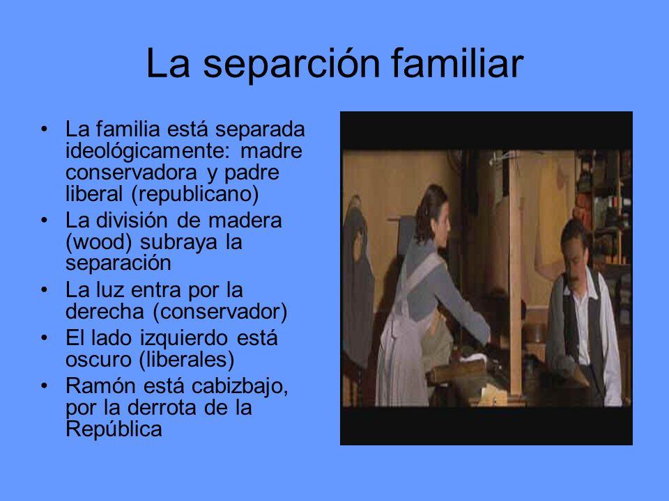 La separción familiarLa familia está separada ideológicamente: madre conservadora y padre liberal (republicano)