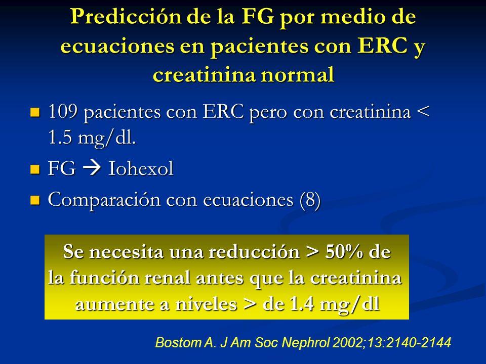Predicción de la FG por medio de ecuaciones en pacientes con ERC y creatinina normal