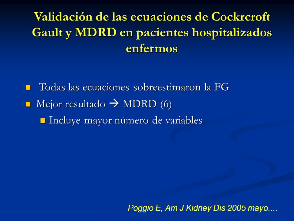 Poggio E, Am J Kidney Dis 2005 mayo....