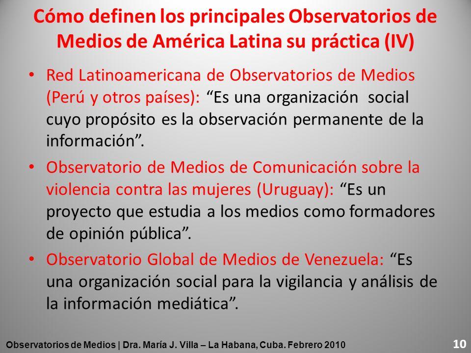 Cómo definen los principales Observatorios de Medios de América Latina su práctica (IV)