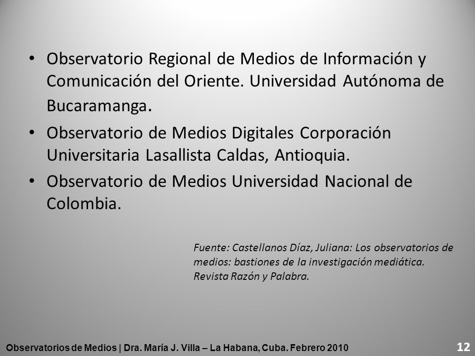 Observatorio de Medios Universidad Nacional de Colombia.