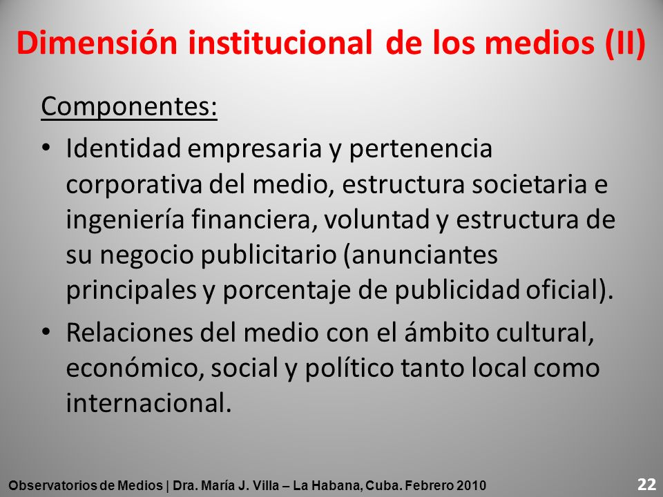 Dimensión institucional de los medios (II)