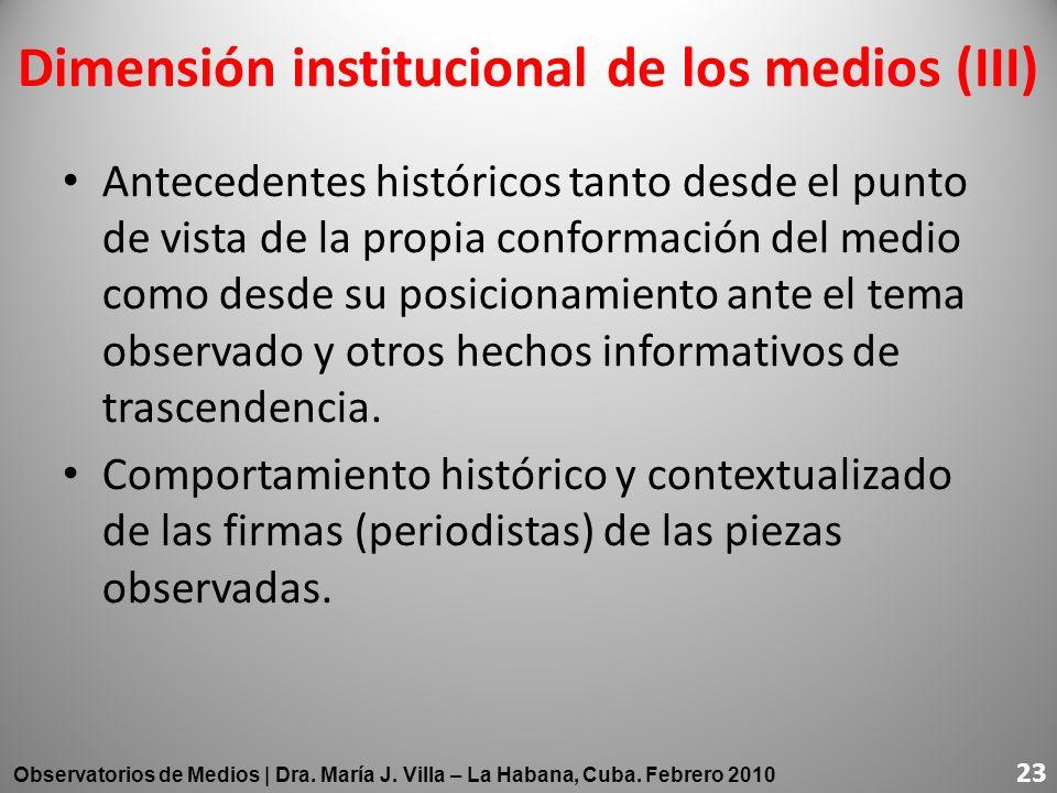 Dimensión institucional de los medios (III)