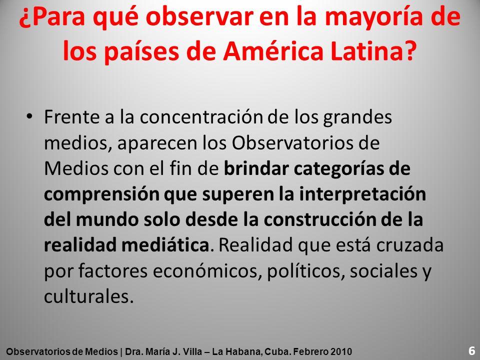 ¿Para qué observar en la mayoría de los países de América Latina