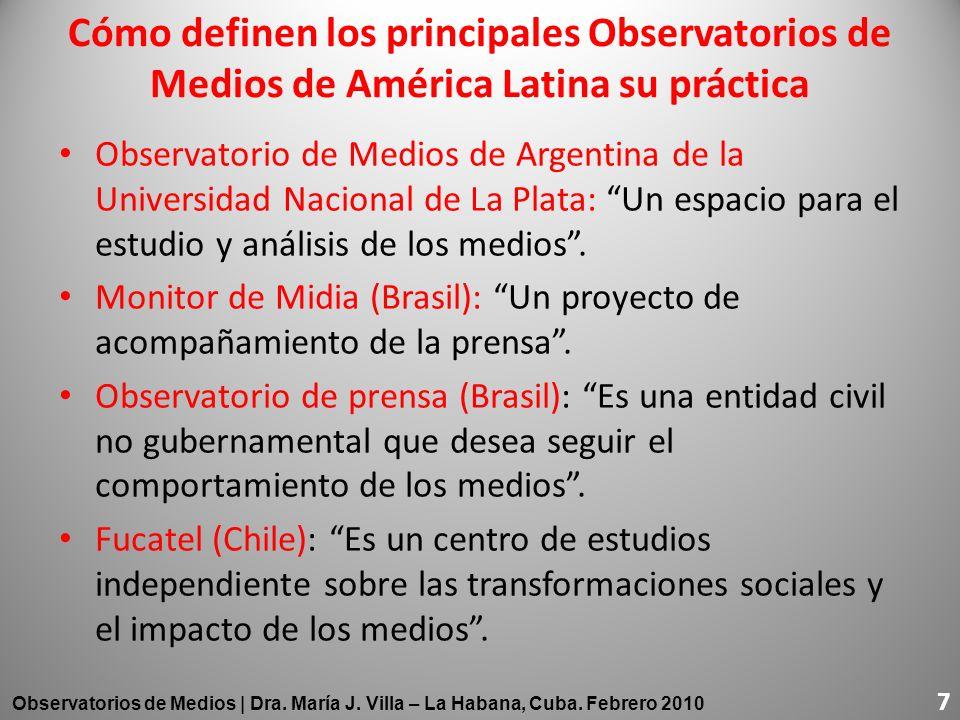 Cómo definen los principales Observatorios de Medios de América Latina su práctica