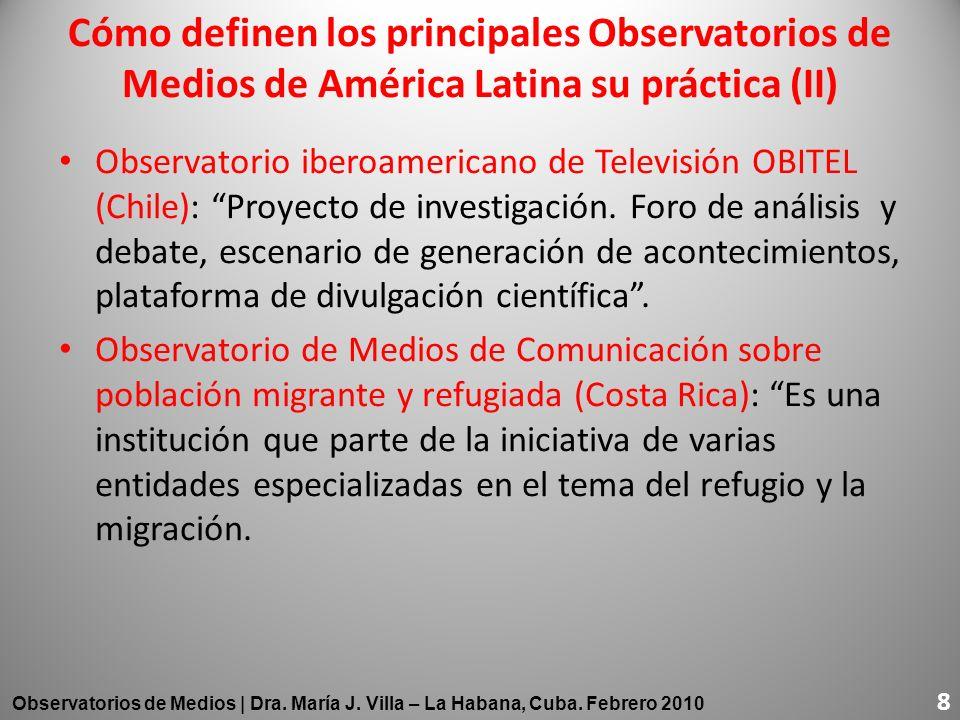 Cómo definen los principales Observatorios de Medios de América Latina su práctica (II)